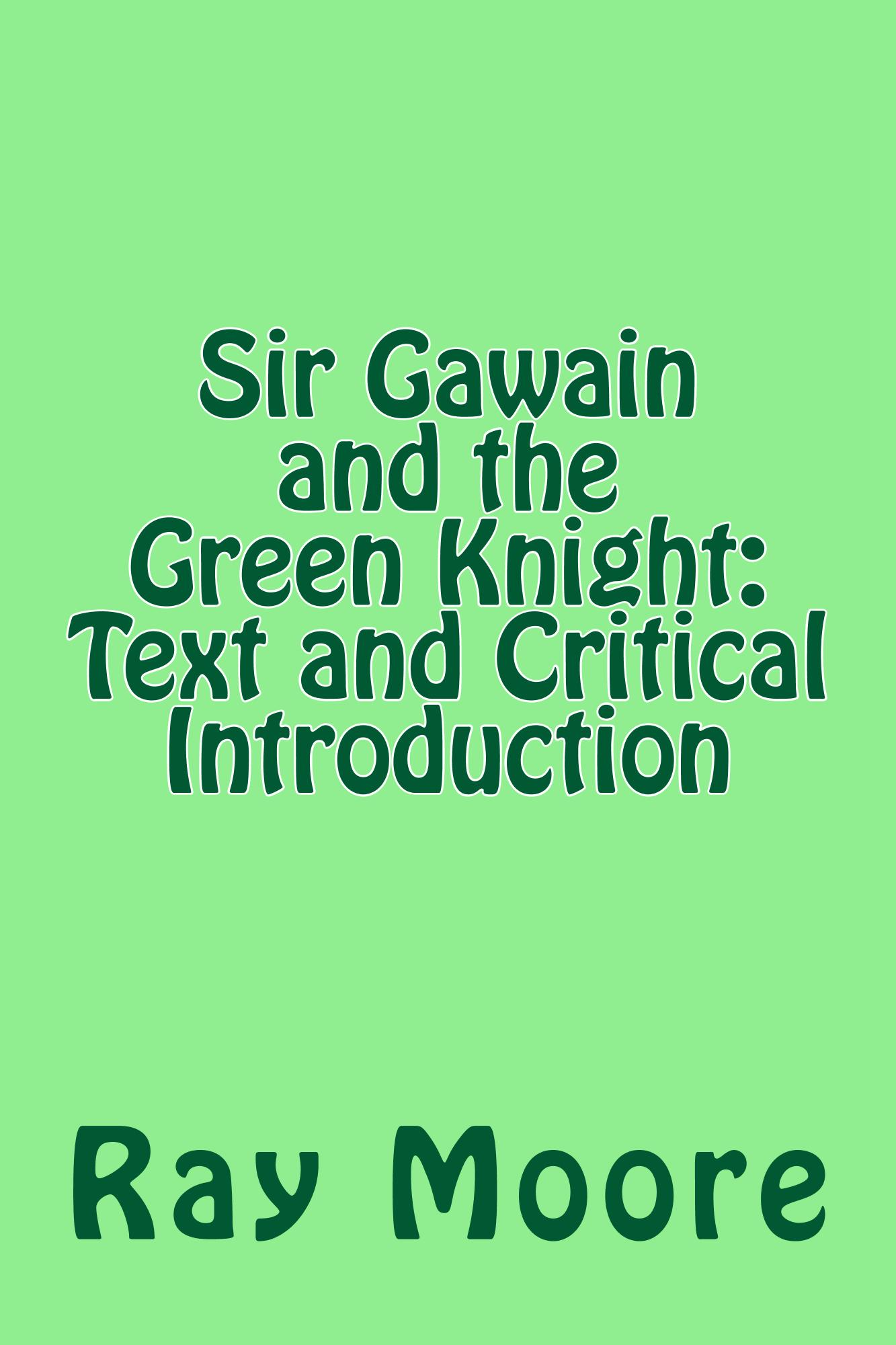 a critical analysis of sir gawain and the green knight Title: the current state of sir gawain and the green knight criticism created date: 20160809213412z.