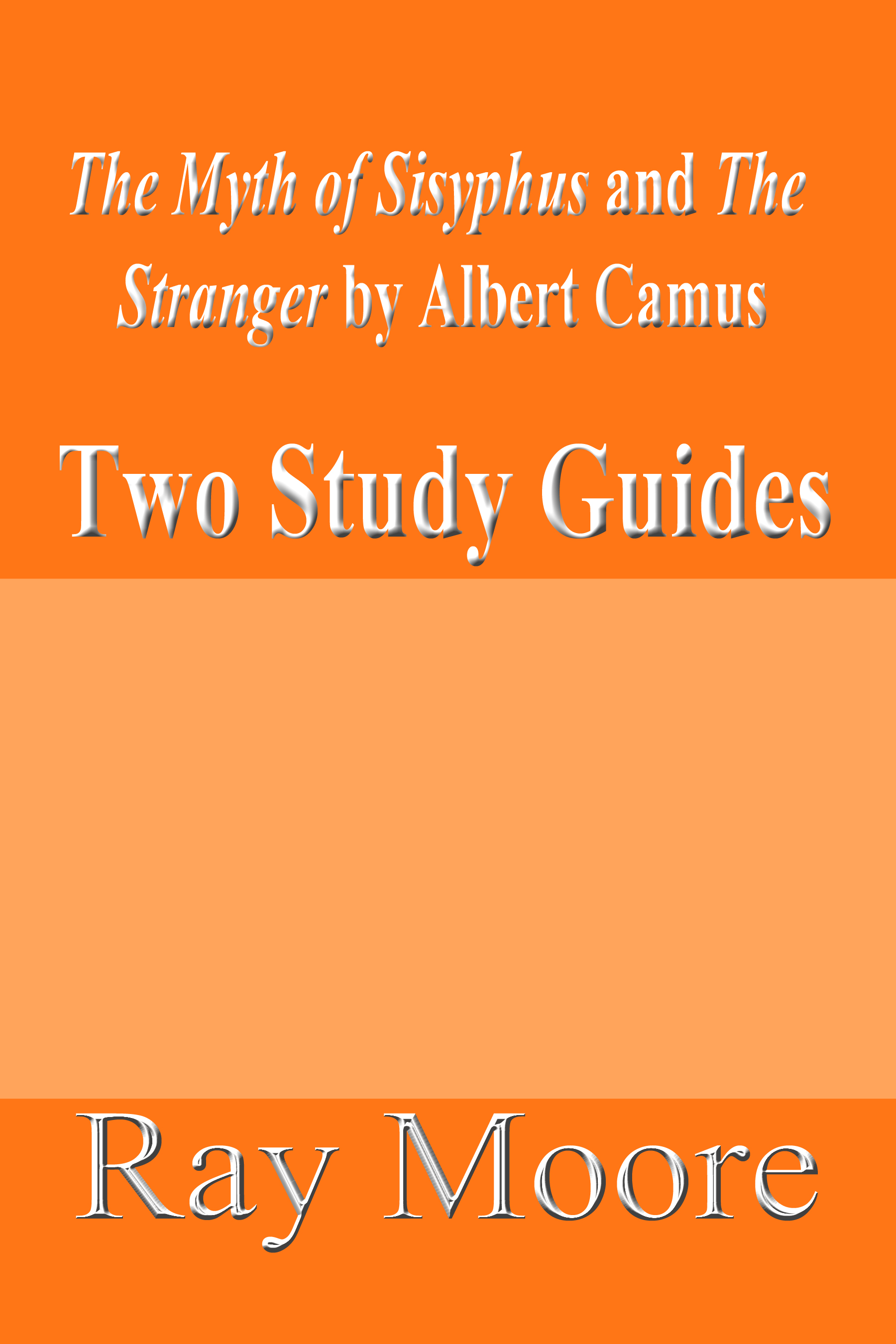 news and updates mystery writer and educational author the myth of sisyphus and the stranger by albert camus two study guides